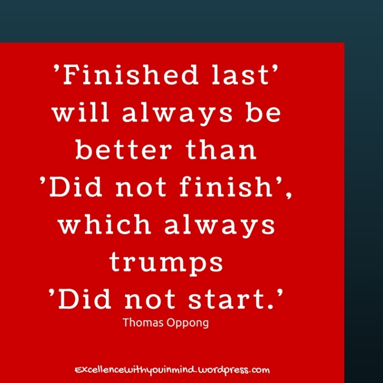 'Finished last' will always be better than 'Did not finish', which always trumps 'Did not start.'